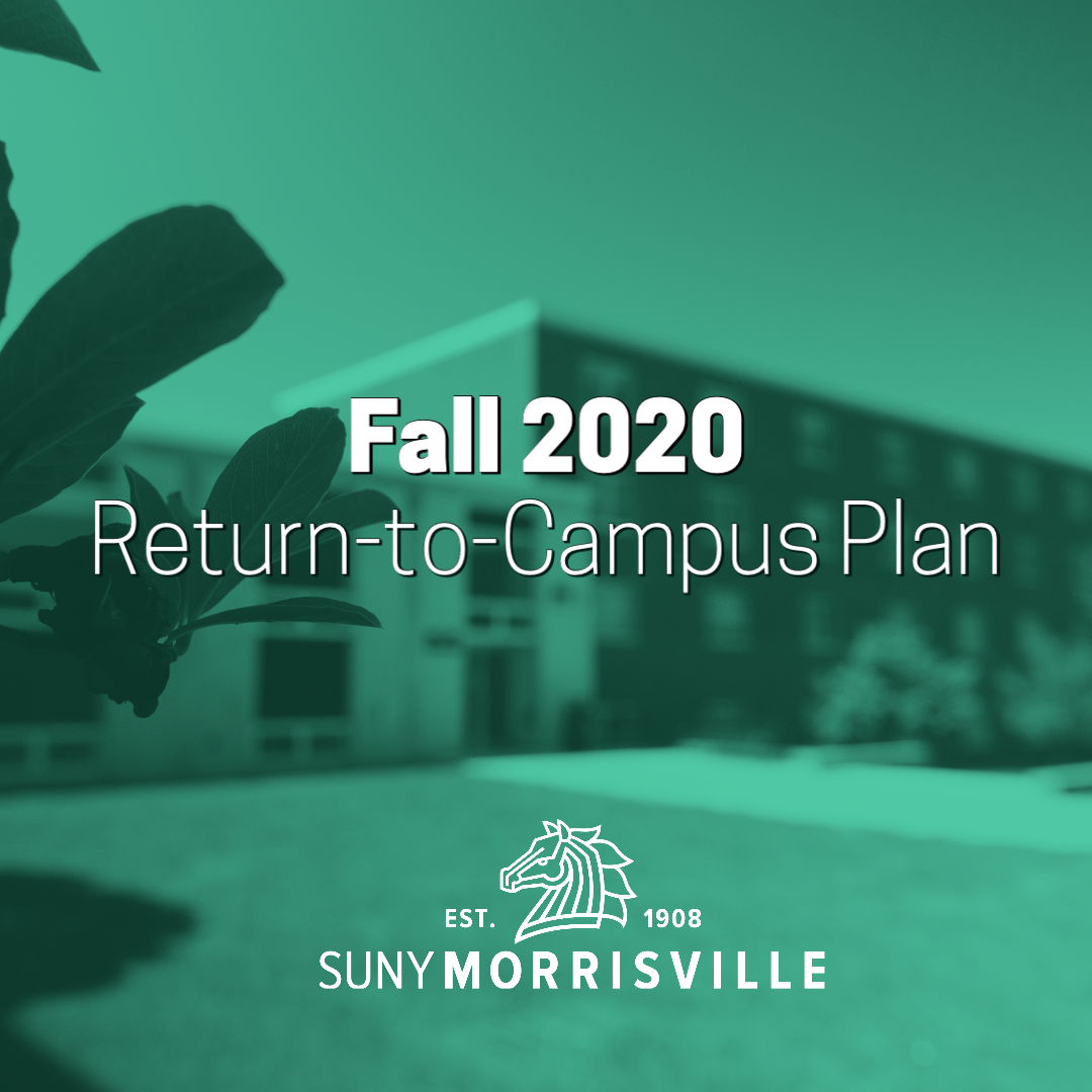 SUNY Morrisville's Return-to-Campus Plan